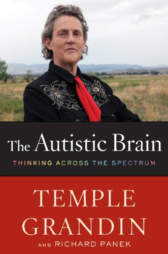 Autistic Brain Thinking Across the Spectrum N/A 9780547636450 Front Cover