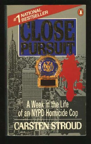 Close Pursuit A Week in the Life of an NYPD Homicide Cop N/A 9780553266450 Front Cover