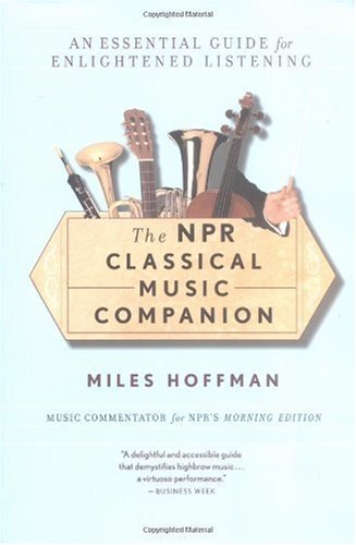 NPR Classical Music Companion An Essential Guide for Enlightened Listening  1997 edition cover