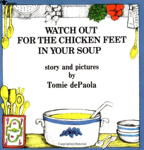 Watch Out for the Chicken Feet in Your Soup   1985 edition cover