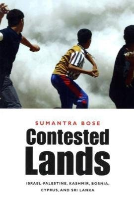 Contested Lands Israel-Palestine, Kashmir, Bosnia, Cyprus, and Sri Lanka  2007 edition cover