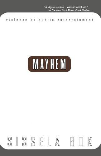 Mayhem Violence As Public Entertainment N/A edition cover