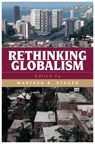 Rethinking Globalism   2004 9780742525450 Front Cover