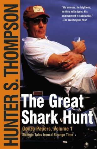 Great Shark Hunt Strange Tales from a Strange Time  1979 edition cover