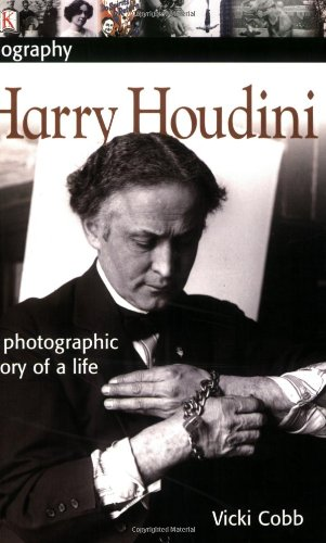 Harry Houdini A Photographic Story of a Life  2005 edition cover
