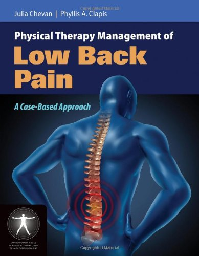 Physical Therapy Management of Low Back Pain   2013 (Revised) 9780763779450 Front Cover