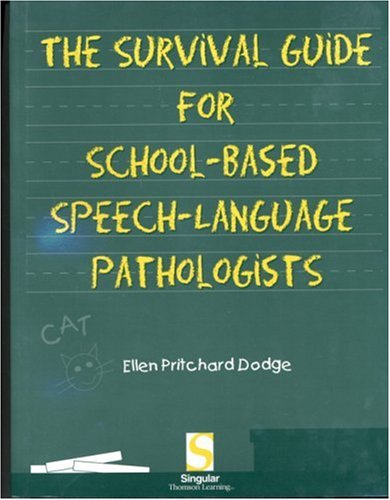 Survival Guide for School-Based Speech-Language Pathologists   2000 9780769300450 Front Cover