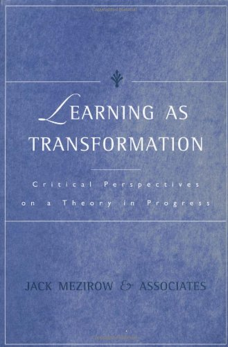 Learning as Transformation Critical Perspectives on a Theory in Progress  2000 edition cover