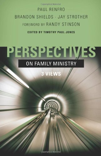 Perspectives on Family Ministry Three Views  2009 edition cover