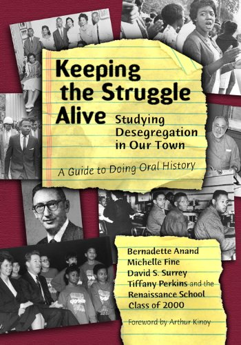 Keeping the Struggle Alive Studying Desegregation in Our Town - A Guide to Doing Oral History  2002 edition cover