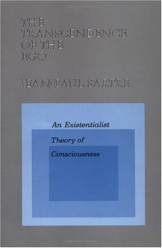 Transcendence of the Ego An Existentialist Theory of Consciousness N/A edition cover