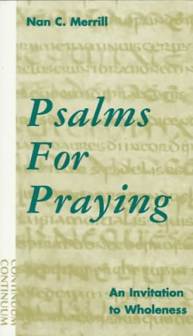 Psalms for Praying An Invitation to Wholeness N/A edition cover