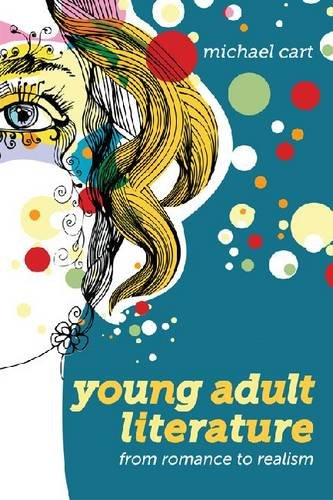 Young Adult Literature From Romance to Realism  2011 edition cover