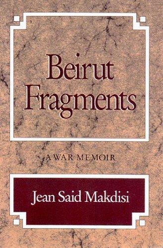 Beirut Fragments - A War Memoir   1999 (Revised) edition cover
