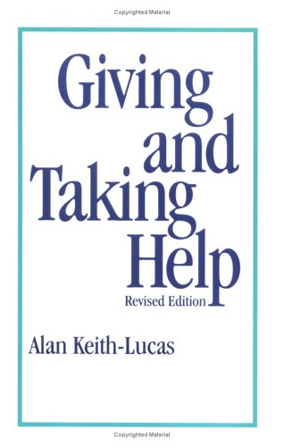 Giving and Taking Help 1st (Revised) 9780962363450 Front Cover