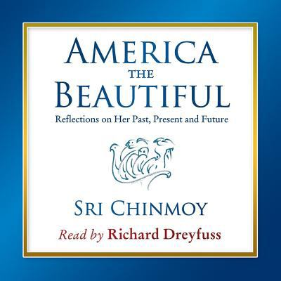 America the Beautiful: Reflections on Her Past, Present and Future  2010 edition cover