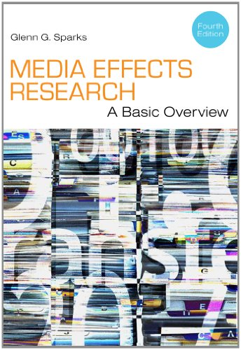 Media Effects Research A Basic Overview 4th 2013 edition cover