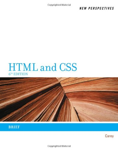 HTML and CSS  6th 2012 (Brief Edition) edition cover