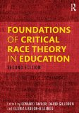 Foundations of Critical Race Theory in Education  2nd 2016 (Revised) edition cover
