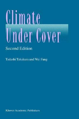 Climate under Cover  2nd 2002 (Revised) 9781402008450 Front Cover