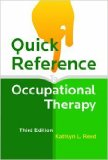 Quick Reference to Occupational Therapy  3rd 2014 edition cover