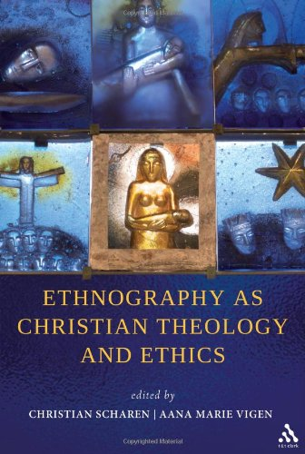 Ethnography as Christian Theology and Ethics   2010 edition cover