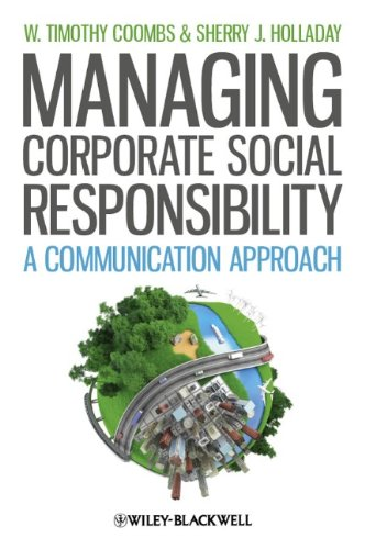 Managing Corporate Social Responsibility A Communication Approach  2011 edition cover