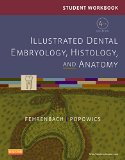 Student Workbook for Illustrated Dental Embryology, Histology and Anatomy  4th edition cover