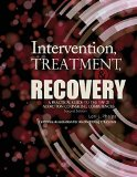 Intervention Treatment and Recovery A Practical Guide to the Tap 21 Addiction Counseling Competencies 2nd (Revised) edition cover