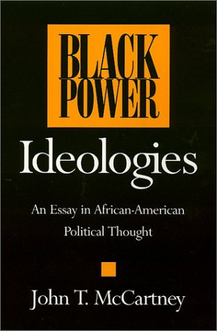 Black Power Ideologies An Essay in African American Political Thought N/A edition cover