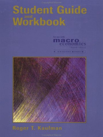 Macroeconomics 4th 2000 (Student Manual, Study Guide, etc.) 9781572596450 Front Cover