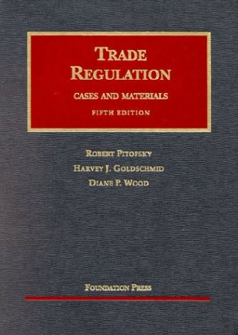 Trade Regulation Cases and Materials 5th 2003 (Revised) edition cover