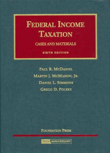 Federal Income Taxation - Cases and Materials  6th 2008 (Revised) edition cover