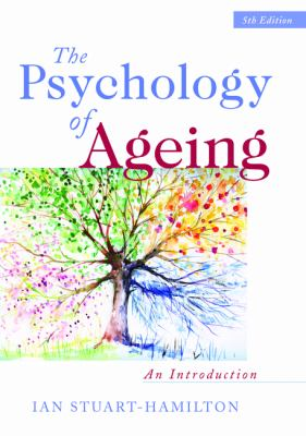 Psychology of Ageing An Introduction 5th 2012 (Revised) edition cover