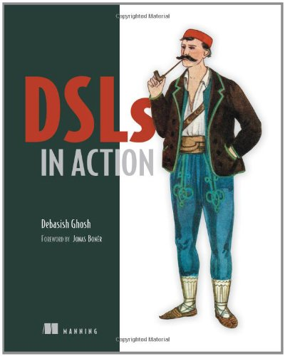 DSLs in Action   2010 (Revised) 9781935182450 Front Cover