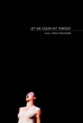 Let Me Clear My Throat Essays  2012 edition cover