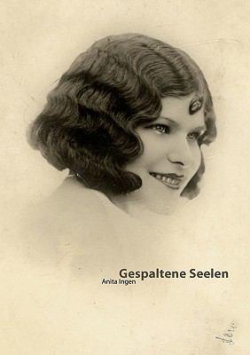 Gespaltene Seelen Roman N/A 9783839192450 Front Cover
