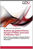 An�lisis de Polimorfismos Del Gen Ptpn22 Asociado a Diabetes Tipo  N/A 9783846572450 Front Cover