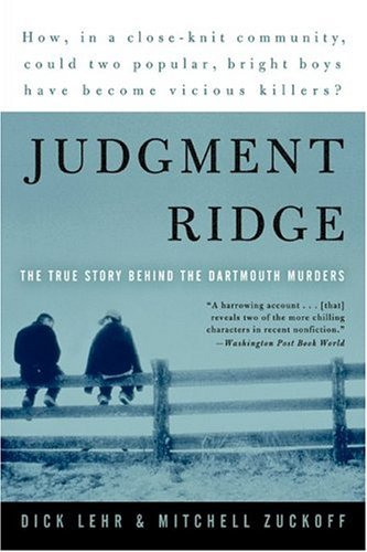 Judgment Ridge The True Story Behind the Dartmouth Murders  2003 edition cover