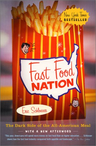 Fast Food Nation The Dark Side of the All-American Meal  2002 edition cover