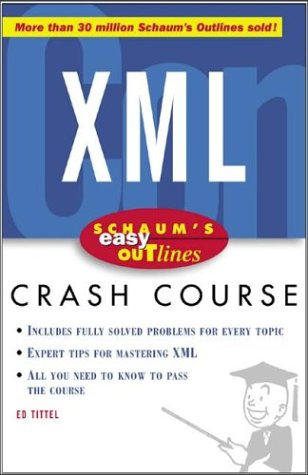 Schaum's Easy Outline of XML   2004 9780071422451 Front Cover
