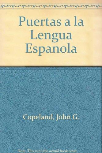 Puertas a la Lengua Espanola An Introductory Course 3rd 1990 edition cover