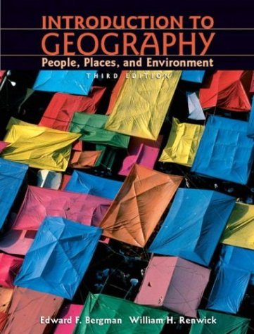 Introduction to Geography People, Places, and Environment 3rd 2005 (Revised) 9780131445451 Front Cover