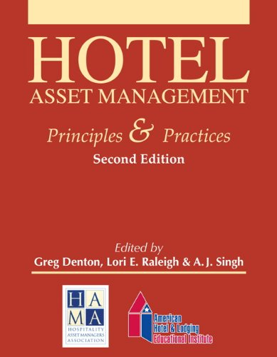 Hotel Asset Management Principles and Practices 2nd 2009 9780133144451 Front Cover