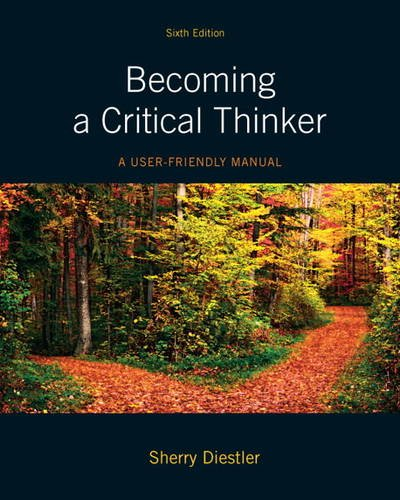 Becoming a Critical Thinker A User-Friendly Manual 6th 2012 (Revised) edition cover