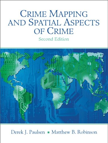 Crime Mapping and Spatial Aspects of Crime  2nd 2009 edition cover