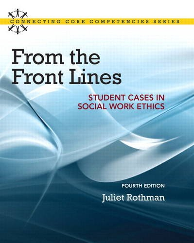 From the Front Lines Student Cases in Social Work Ethics 4th 2014 edition cover