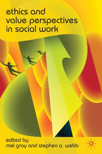 Ethics and Value Perspectives in Social Work   2010 9780230221451 Front Cover