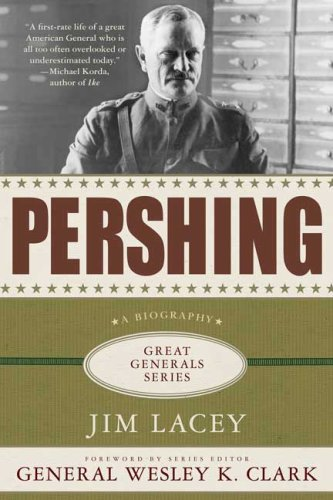 Pershing A Biography  2009 edition cover