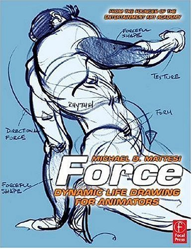 Force Dynamic Life Drawing for Animators 2nd 2006 (Revised) edition cover